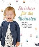 Stricken für die Kleinsten. Niedliche Babykleidung für Kinder von 0 - 2 Jahren. Jäckchen, Mützen, Schühchen in einfachen Mustern und aktuellen Farben. ... Babykleidung für Kinder von 0 bis 2 Jahren